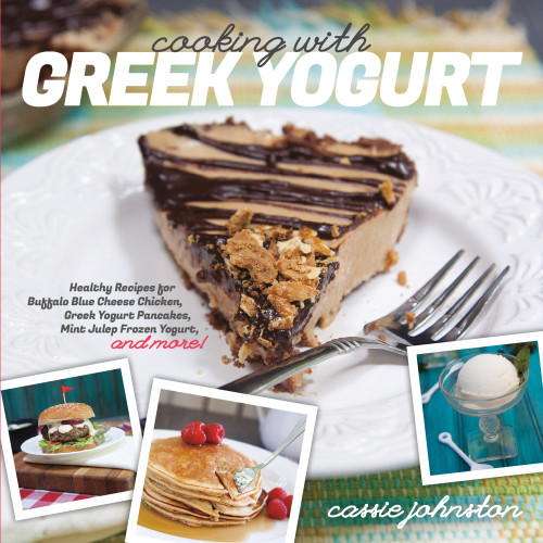 Cooking with Greek Yogurt by Cassie Johnston